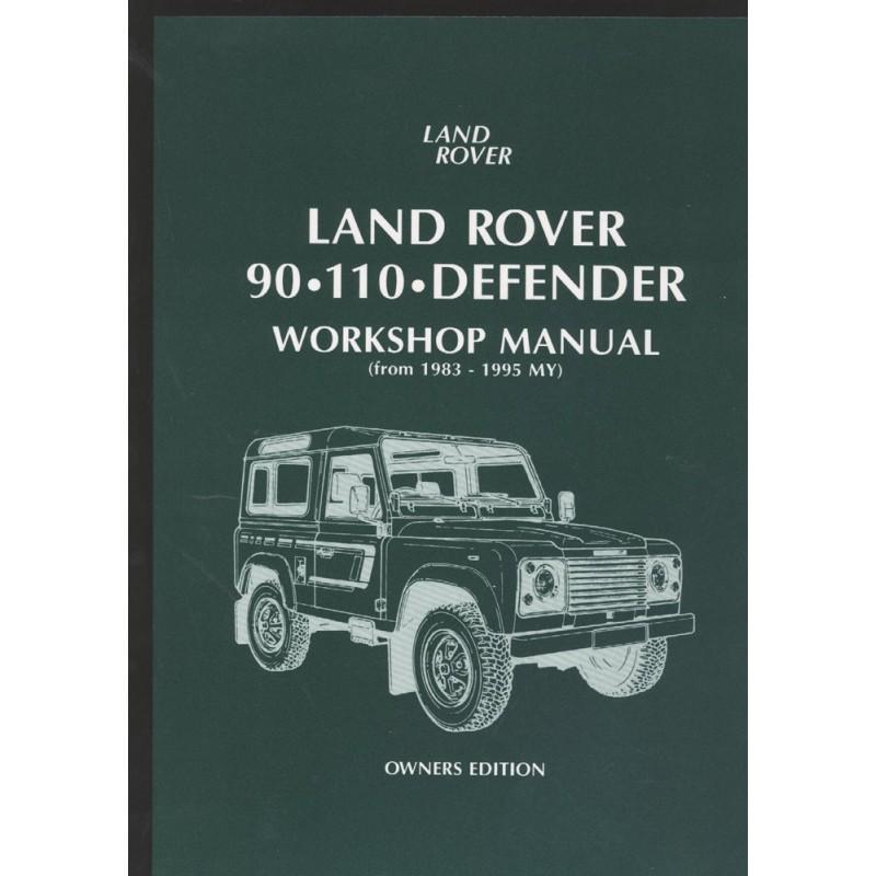 workshop manual owners edition defender 90 110 1983 1995 series rh seriesforever com land rover 90 owners handbook land rover defender 90 owners manual pdf
